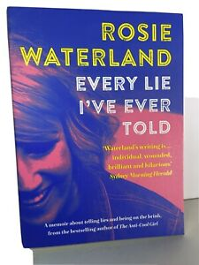 NEW Every Lie I've Ever Told By Rosie Waterland - Paperback - Memoir