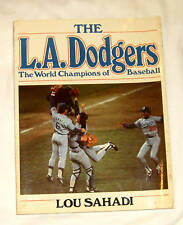 The L.A. Dodgers, the World Champions of Baseball by...