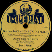 "CASANI CLUB-ORCHESTER Aus dem Tonfilm ""Follow the Fleet""  Schellackplatte   S127"