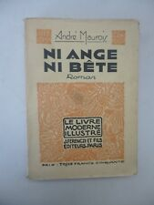 MAUROIS (André). Ni ange ni bête - Bois et dessins en couleurs de Emile Beaume.