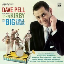 Dave Pell REMEMBERS JOHN KIRBY AND THE BIG SMALL BANDS