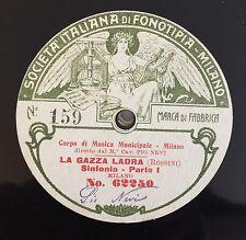 """RARE 78RPM 10"""" FONOTIPIA PIO NEVI ROSSINI LA GAZZA LADRA SINFONIA PT. I / II"""