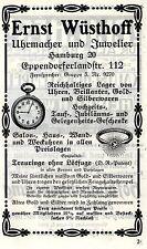 Ernst Wüsthoff Hamburg UHRMACHER & JUWELIER Historische Reklame von 1913