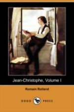 Jean-Christophe, Volume I (dodo Press): By Romain Rolland