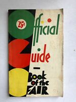 Official Guide Book Of The 1933 Chicago Worlds Fair International Exposition