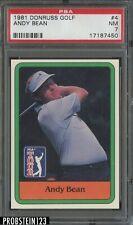 1981 Donruss Golf #4 Andy Bean PSA 7 NM