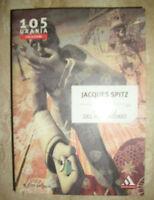 JACQUES SPITZ -URANIA COLLEZIONE N.105 L'OCCHIO DEL PURGATORIO - ED:MONDADORI DA