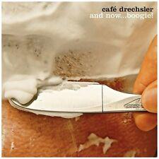 CAFE DRECHSLER - AND NOW...BOOGIE!   CD NEU