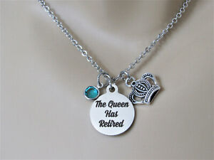 The Queen Has Retired Necklace, Retirement Gift, Funny Retirement, Gift for Wife