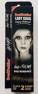 NEW Lady Gaga Singing Toothbrush Brush Buddies 2 Songs Born This Way Bad Romance