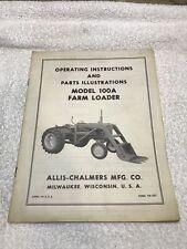 Allis Chalmers 100a Farm Loader Operating Instructions Manual Parts