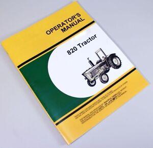 OPERATORS MANUAL FOR JOHN DEERE 820 TRACTOR OWNERS BOOK MAINTENANCE BOOK