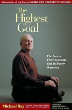 The Highest Goal: The Secret that Sustains You in Every Moment-ExLibrary