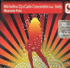 MICHELINO DJ & CARLO CRESCENTINI - Muevete Puta, Feat. Stefy - Smilax