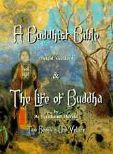 Buddhist Bible - The Life of Buddha, softcover, 2 books in 1 volume