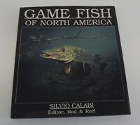 Game Fish Of North America Book Silvio Calabi 1988 171 Pages Color Collector