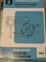 Moderne Autoelektrik  Reparaturanleitung - Zündanlagen etc...