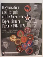 Organization and Insignia of the American Expeditionary Force : 1917-1923