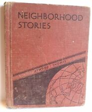 Neighborhood Stories by Atwood & Thomas, Vintage Hard Cover Book 1935