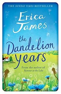 The Dandelion Years by James, Erica Book The Cheap Fast Free Post