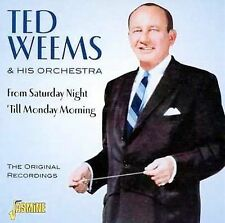 From Saturday Night 'Til Monday Morning [ORIGINAL RECORDINGS REMASTERED], Ted We