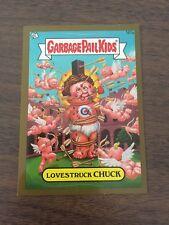 Garbage Pail Kids 2013 Brand New Series 3 161a Lovestruck Chuck Gold Parallel