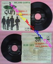 LP 45 7'I GUFI La balilla Porta romana 2 1967 COLUMBIA milano canta no cd mc dvd