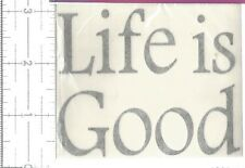 Vinyl Glass Block Decal LIFE IS GOOD Night Light Craft Project Home Decor  B186