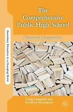 Secondary Education in a Changing World: The Comprehensive Public High School...