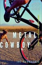 NEW - Metal Cowboy: Tales from the Road Less Pedaled by Kurmaskie, Joe