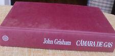 Cámara de gas/ John Grisham/ Planeta/ Segunda edición/ 1994/ Barcelona