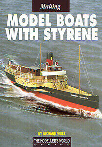 Making Model Boats with Styrene - RC Model Boat Book - by Richard Webb