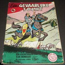 Ridder Reinhart Nr.8 - Een gevaarlijke tocht (1ste druk - °1963)