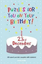 Puzzles for You on Your Birthday - 23rd December by Clarity Media (2014,...
