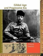Gilded Age and Progressive Era Reference Library: Primary Sources (UXL Gilded Ag