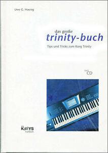 Das grosse Korg Trinity Synthesizer Buch von Uwe Hoenig incl. CD