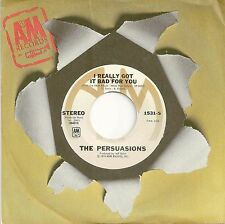 PERSUASIONS 45  I Really Got It Bad For You / Lookin' For A Love - NM
