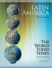 NEW Latin America 2015-2016 (World Today (Stryker)) by Blair Turner