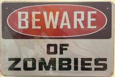 NEW  Tin Metal Sign BEWARE OF ZOMBIES Man Cave Home Décor Garden Teens Bedroom