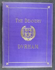 [B1549] Kitchin, Story of the Deanery, Durham, 1070-1912
