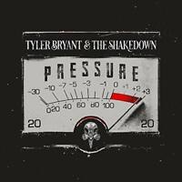 Tyler Bryant and The Shakedown - Pressure [CD]
