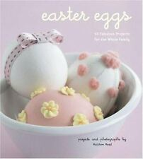 Easter Eggs: 40 Fabulous Projects for the Whole Family