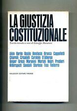 LA GIUSTIZIA COSTITUZIONALE # Vallecchi 1966 A cura di Giuseppe Maranini Libro