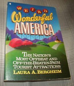 WEIRD WONDERFUL AMERICA by LAURA A.BERGHEIM  (1988 SC)