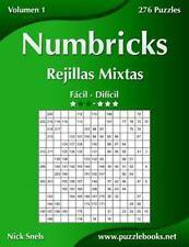Numbricks: Numbricks Rejillas Mixtas - de Fácil a Difícil - Volumen 1 - 276...