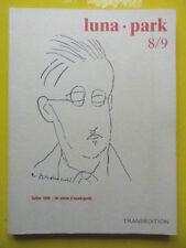 Luna Park n° 8/9 un siècle d'avant-garde Artaud Breton Pound Beck Schuhl Guyotat