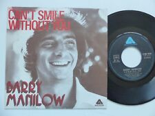BARRY MANILOW Can't smile without you 2C00860505 Pressage France Discotheque RTL