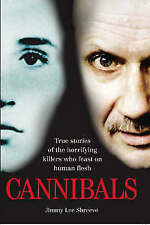 Cannibals, Jimmy Lee Shreeve, New Book
