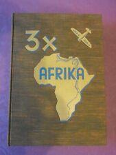 3 X Afrika - 1935  von Karl Schwabe - s. Bescheibung