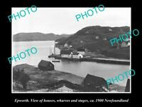 OLD LARGE HISTORIC PHOTO OF EPWORTH NEWFOUNDLAND, VIEW OF THE WHARFS c1900